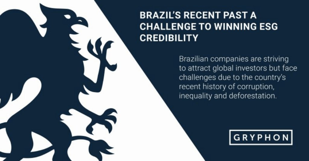 Brazils Recent Past a Challenge to Winning ESG Credibility
